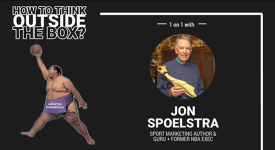 Sport Marketing Outrageously With Jon Spoelstra